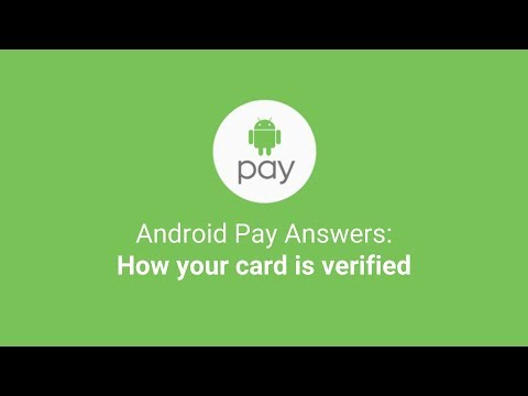 Android Pay Answers: How your card is verified