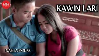 Nabila Moure - Kawin Lari Cipt  Andra Respati [Official Music Video]