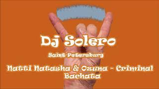 Natti Natasha  Ozuna Criminal Bachata remix Dj Solero SPb.mp3