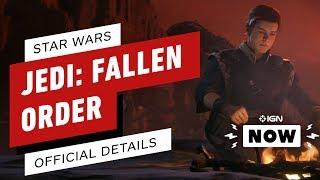 Star Wars: Jedi - Fallen Order First Details - IGN Now