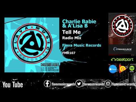 Charlie Babie & A'Lisa B - Tell Me - (Radio Mix)