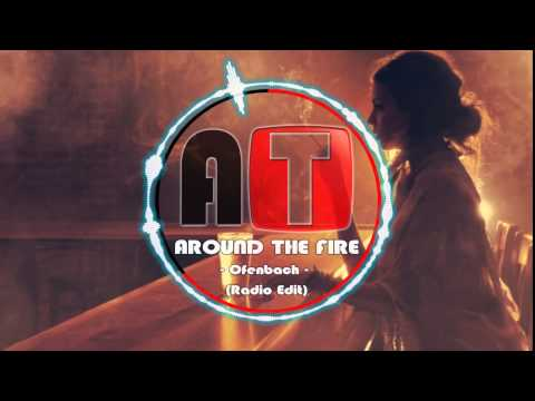 ofenbach---around-the-fire-(radio-edit)