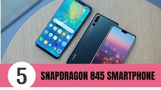 Top 5 Best Snapdragon 845 Smartphones 2019
