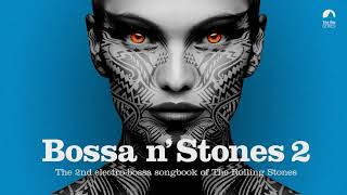 Ituana - You Can´t Always Get What You Want (Bossa n´ Stones Vol. 2)