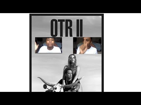 BEYONCÉ AND JAY Z OTR2 REACTION