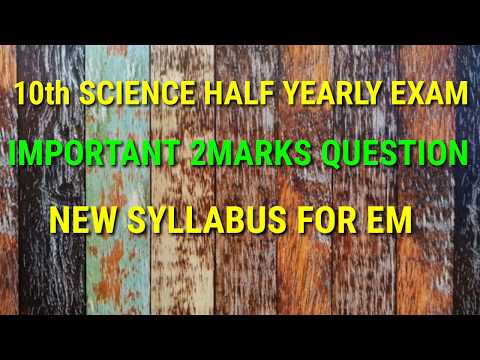 10 Th SCIENCE HALF YEARLY EXAM IMPORTANT 2 MARKS QUESTIONS NEW SYLLABUS FOR ENGLISH MEDIUM