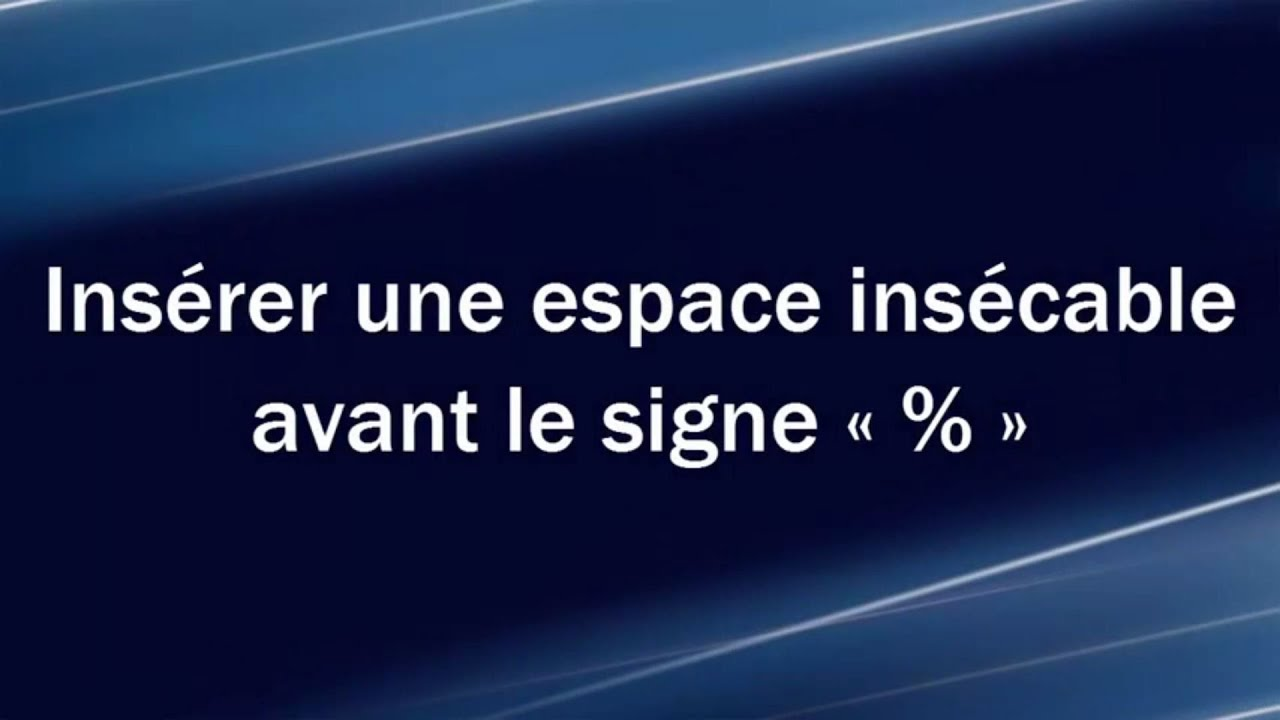 Inserer Une Espace Insecable Avant Youtube