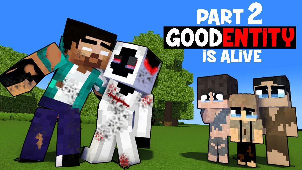 Download PART 2 - GOOD ENTITY IS ALIVE - SAD STORY (MONSTER SCHOOL)
