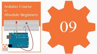 Tutorial 09: How to read voltages with analogRead(): Arduino Course for Absolute Beginners (ReM)