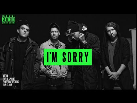 Attila  Public Apology  AUDIO STREAM
