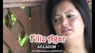 Filiz Ağar - Ağladım - (Official ) Resimi