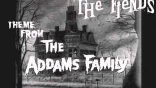 "The Fiends ""Theme from the Addams Family"""