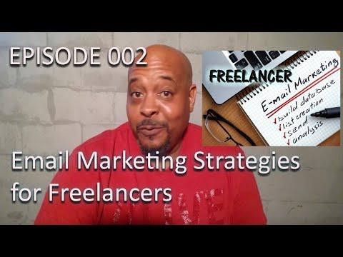 Episode 002 Email Marketing Strategies For Freelancers