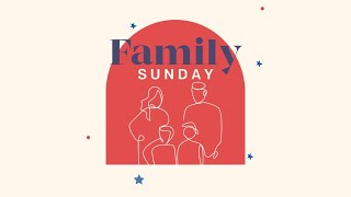 Family Sunday   Set Your Kids On The Right Foundation