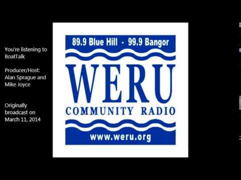 """""""Maine's First Ship"""" BoatTalk 03/11/2014 on WERU 89.9 FM"""