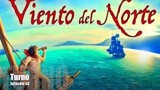 Viento Del Norte E03 - Turno