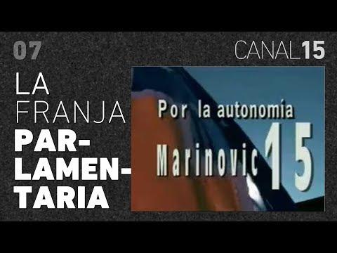 Canal 15 #07: La Franja Parlamentaria