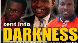 SENT INTO DARKNESS (Christian Movie)