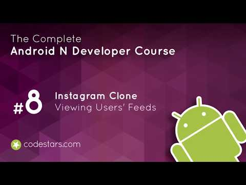 141 Viewing Users' Feeds | Instagram Clone | Android | Android Studio