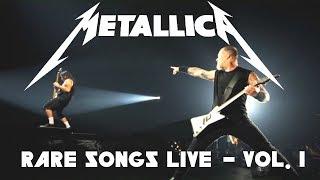 10 Rare Metallica Songs Played LIVE - Vol. 1