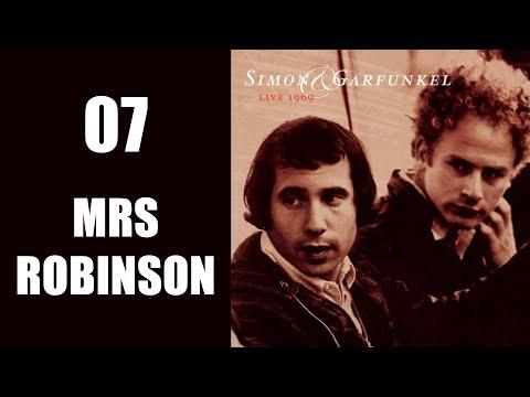 Mrs Robinson, Live 1969, Simon & Garfunkel