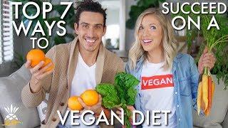 Top 7 Ways to Succeed On A Vegan or Plant-based Diet: PLUS 2 Bonus Tips!