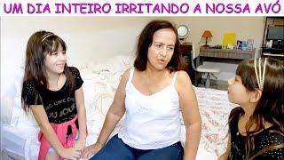 UM DIA INTEIRO IRRITANDO A NOSSA AVÓ