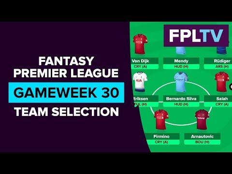 Team Selection & Transfers | FPL GAMEWEEK 30 | FANTASY PREMIER LEAGUE