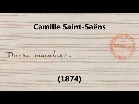 Camille Saint-Saëns - Danse Macabre, Op. 40 (1874) [Manuscript score]