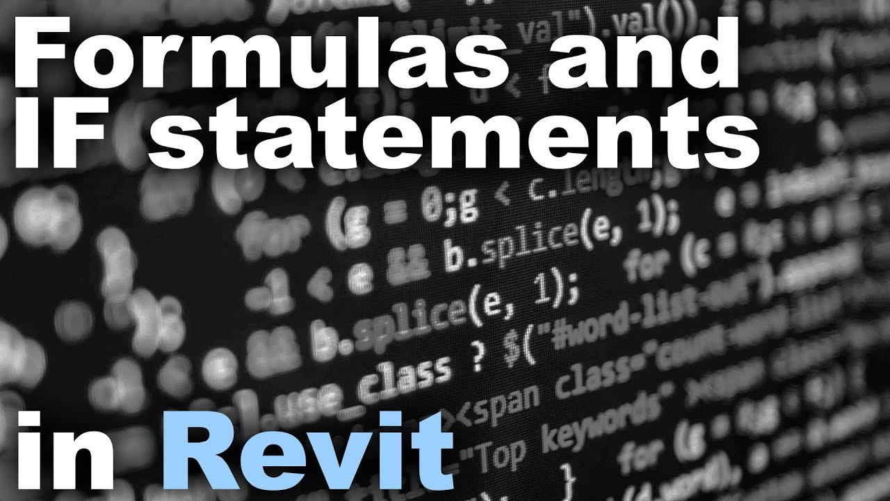 Formulas and IF Statements in Revit Tutorial