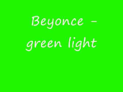 beyonce green light
