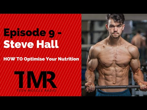 Teen Muscle Radio - Ep.9 - Optimize Your Nutrition with Steve Hall
