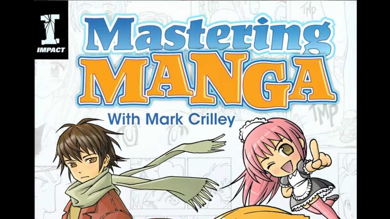 Mastering Manga With Mark Crilley Pdf