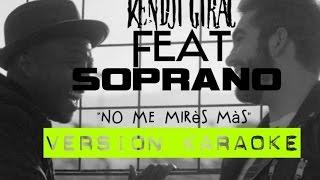 Kendji Girac et Soprano - No Me Mires Mas en karaoké (avec chœurs)