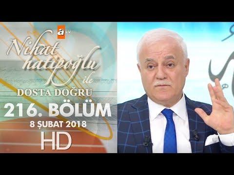 Nihat Hatipoğlu ile Dosta Doğru  - 8 Şubat 2018