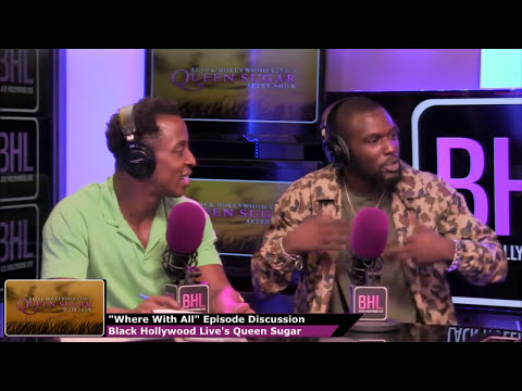 Queen Sugar Season 1 Episode 8 Review and Aftershow | Black Hollywood Live