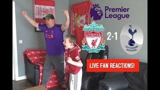Liverpool 2-1 Totttenham , Sunday March 31st 2019 LIVE Fan Reactions