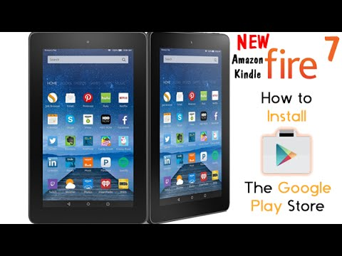 NEW Amazon Kindle Fire 7 Tablet - How to Get Google Play Store (Beginner Walkthrough)