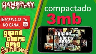 🔵GTA SAN ANDREAS V1.0.5 Super Compactado [Apk+Data 3 MB]