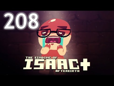 The Binding of Isaac: AFTERBIRTH+ - Northernlion Plays - Episode 208 [Amalgamation]
