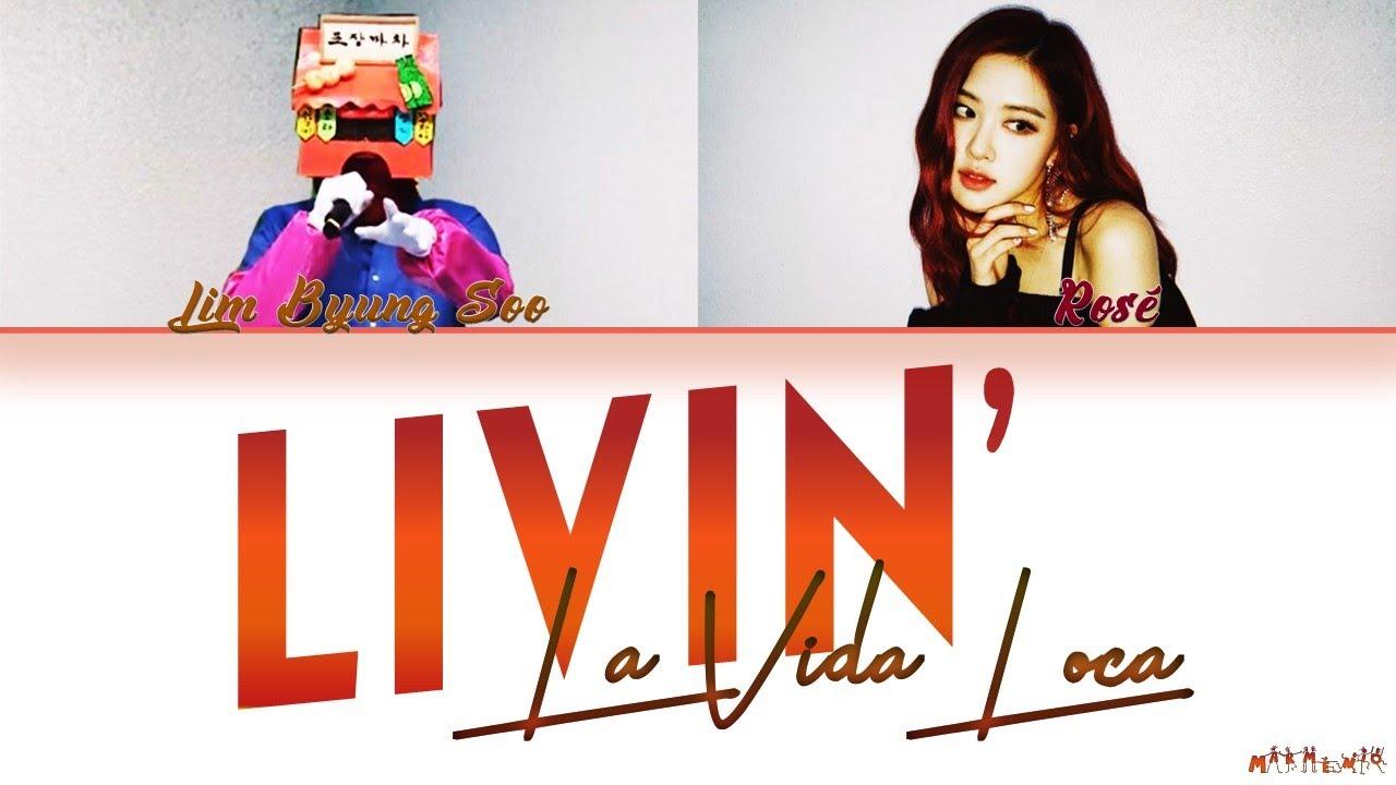 "Download BLACKPINK Rosé ""Livin' La Vida Loca"" feat. Lim Byung Soo Lyrics"