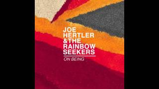 Joe Hertler - Ask the Dust