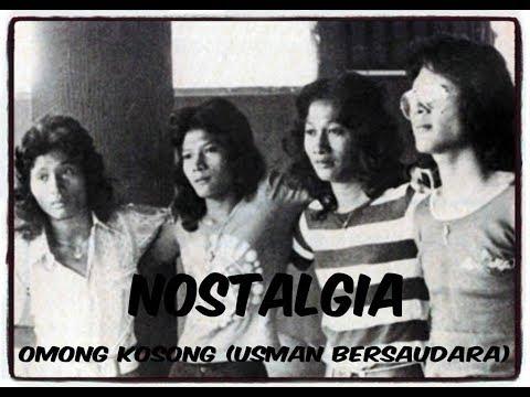 Nostalgia - Omong Kosong (Usman Bersaudara) Hits Indonesia