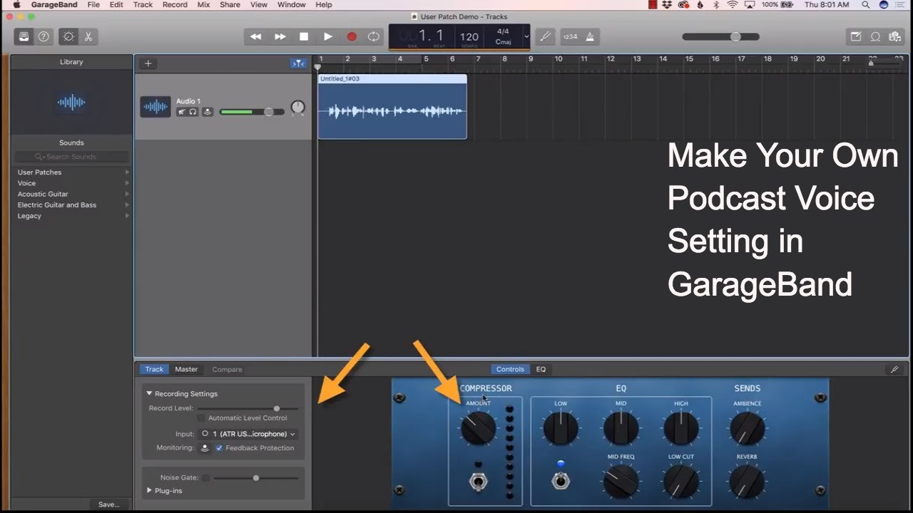 How to Make Your Own Podcast Voice Setting in GarageBand
