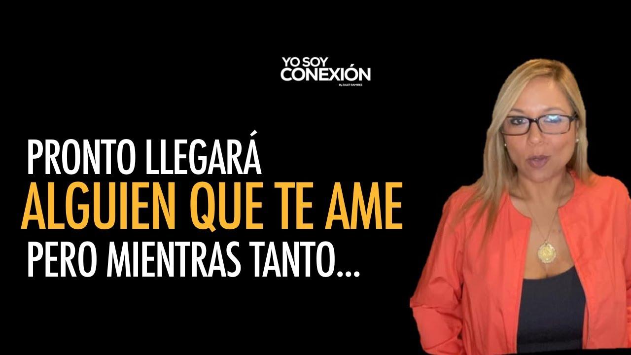 PRONTO LLEGARÁ EL AMOR DE TU VIDA