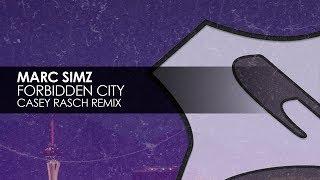 Marc Simz - Forbidden City (Casey Rasch Remix) Resimi