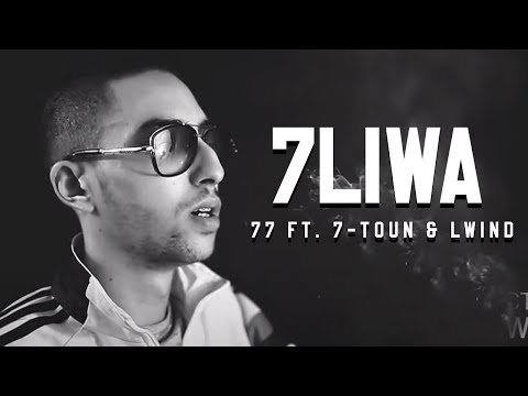 7liwa - 77 Ft. 7-TOUN & THEWIND [Clip Officiel] #WF3