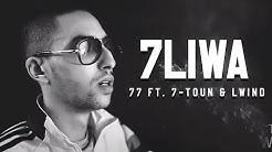 7liwa - 77 Ft. 7-TOUN & LWIND [Clip Officiel] #WF3
