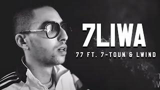 7liwa - 77 Ft. 7-TOUN & THEWIND [Clip Officiel] #WF3