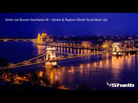 Armin van Buuren feat.Nadia Ali-Hymne & Rapture (Shelb Vocal Mash Up)